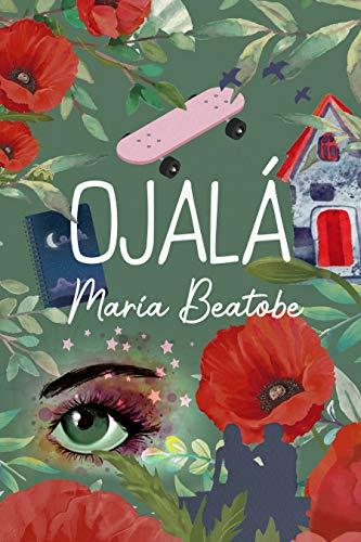 OJALÁ de María Beatobe