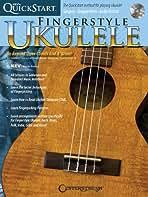 Kev's QuickStart for Fingerstyle Ukulele: For Soprano, Concert or Tenor Ukuleles in Standard C Tuning (High G)