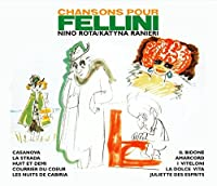 Chansons Pour Fellini by Various Artists (2015-08-19)