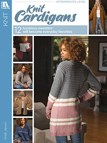 Knit Cardigans - 12 Luxurious Sweaters Will Become Everyday Favorites (English Edition)