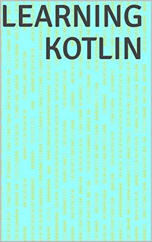 Learning kotlin (English Edition)