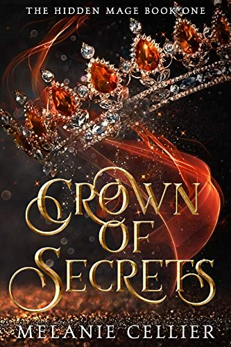 Crown of Secrets (The Hidden Mage Book 1) (English Edition)