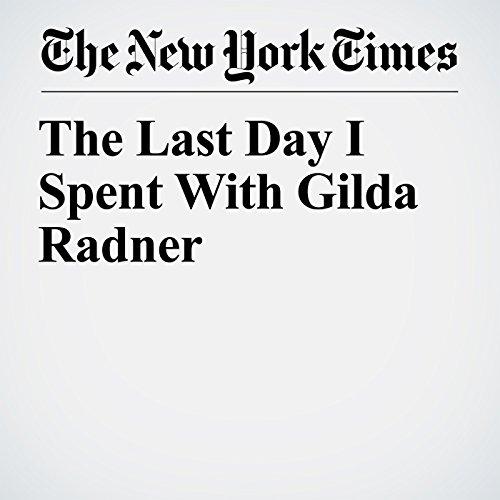 The Last Day I Spent With Gilda Radner copertina