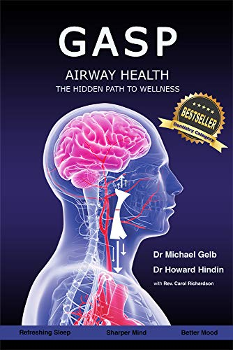 Gasp!: Airway Health - The Hidden Path To Wellness