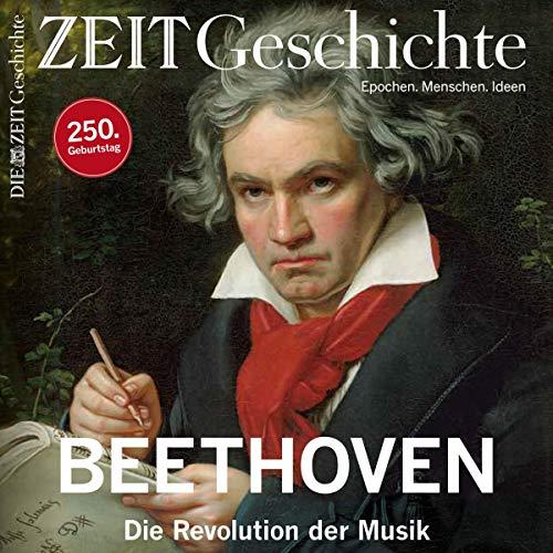 Beethoven. Die Revolution der Musik (ZEIT Geschichte Panorama) cover art