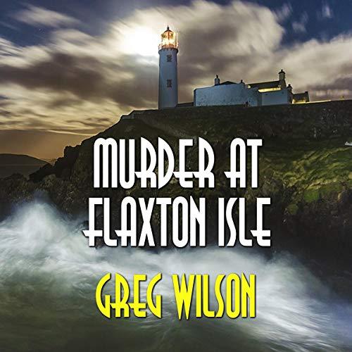 Murder at Flaxton Isle