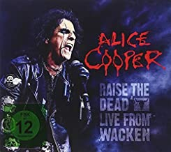 Raise The Dead: Live From Wacken by Alice Cooper