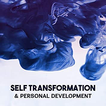 Self Transformation & Personal Development – Calm Your Mind, Ambient Music Therapy to Stress Management, Positive Thinking, Increase Inner Power