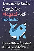Insurance Sales Agents Are Magical And Fantastic Kind Of Like A Narwhal ...: Staff Job Profession Worker Appreciation Day with Unicorn Fantasy Sky ... to Draw, Diary, Plan, Schedule pr Sketch