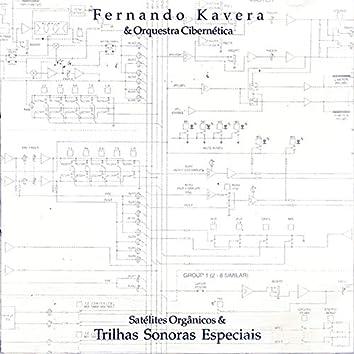 Satélites Orgânicos & Trilhas Sonoras Especiais