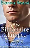 The Billionaire Claims...: Boxed Set (English Edition)