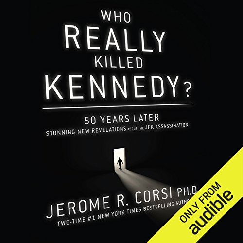 Who Really Killed Kennedy? audiobook cover art