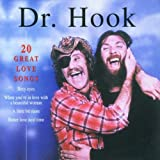 20 Great Love Songs von Dr. Hook