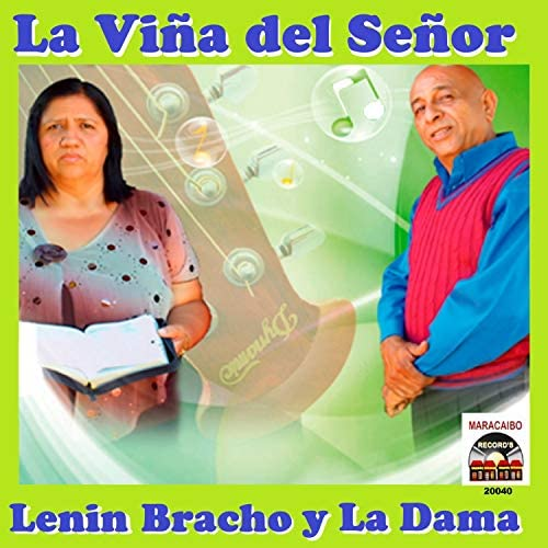 Lenin Bracho & La Dama