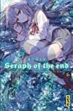 Seraph of the End - Roman, tome 6