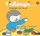 T'choupi Mange De Tout - Dès 2 ans (72)