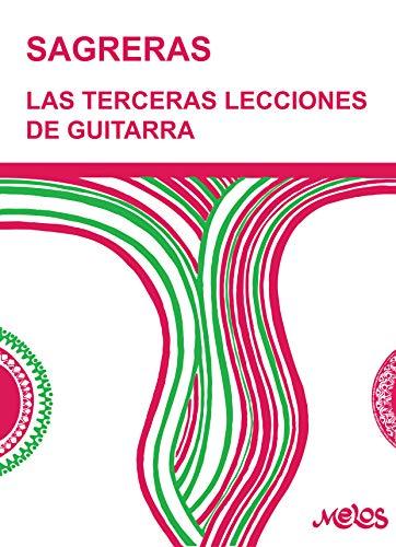 Las terceras lecciones de guitarra: Método para aprender a tocar la guitarra (Guitarra Método completo - como tocar nº 8)