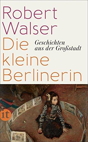 Die kleine Berlinerin: Geschichten aus der Großstadt (insel taschenbuch)