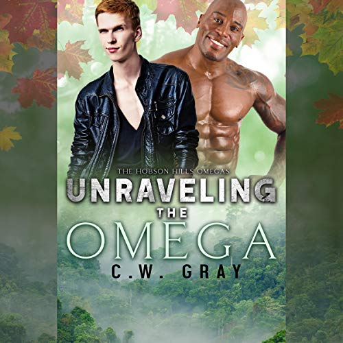 Unraveling the Omega Audiobook By C. W. Gray cover art