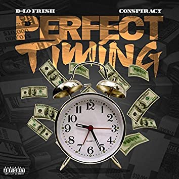 Perfect Timing (feat. Conspiracy)