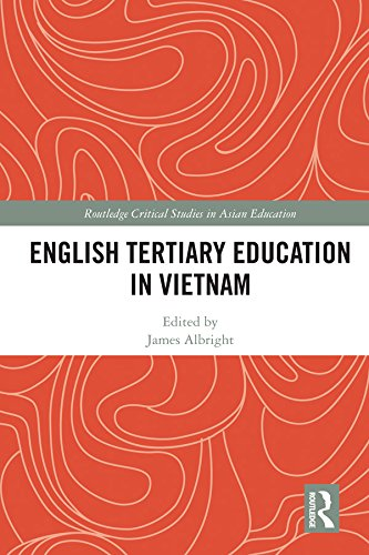 English Tertiary Education in Vietnam (Routledge Critical Studies in Asian Education)