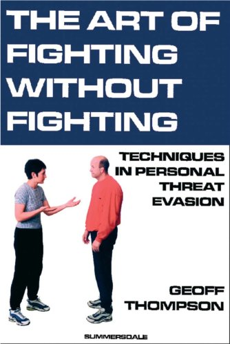 Amazon Com The Art Of Fighting Without Fighting Ebook Thompson
