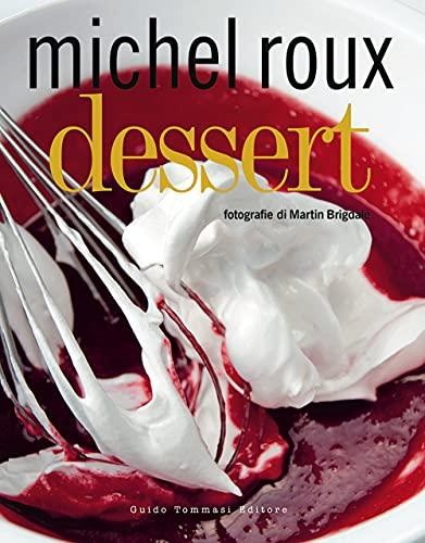 Dessert. Ediz. illustrata