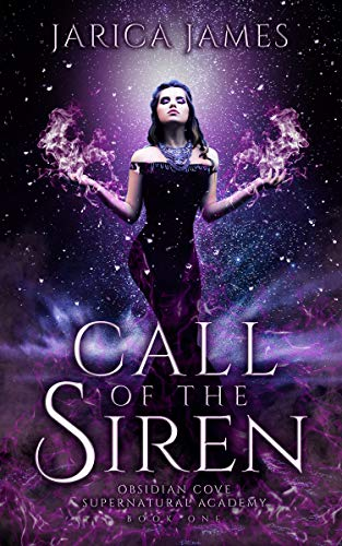 Call of the Siren: A Reverse Harem Paranormal Academy Romance (Obsidian Cove Supernatural Academy Book 1) (English Edition)