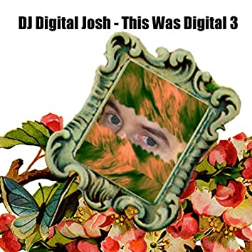 This Was Digital 3