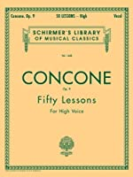 50 Lessons for High Voice, Op. 9 by Unknown(1986-11-01)