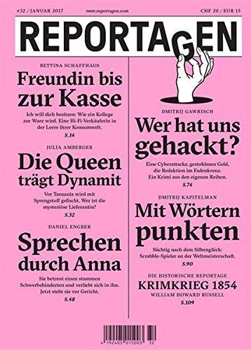 Reportagen #32: Das unabhängige Magazin für erzählte Gegenwart
