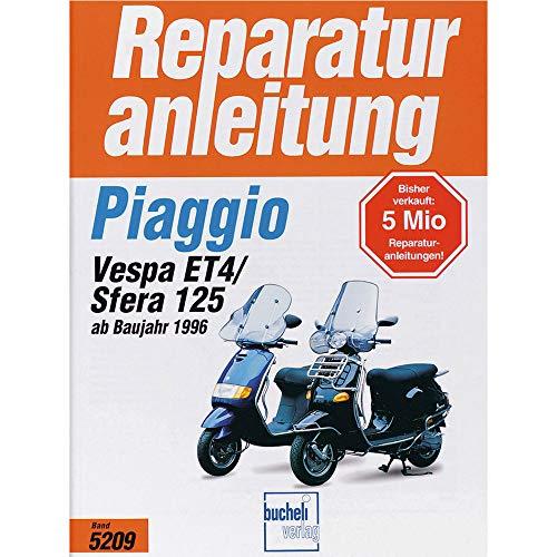 Bucheli Verlag Reparaturanleitung Motorradtyp Piaggio Sfera 125/Vespa ET4 ab 96