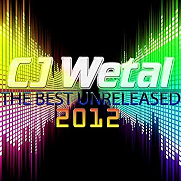 The Best Unreleased 2012