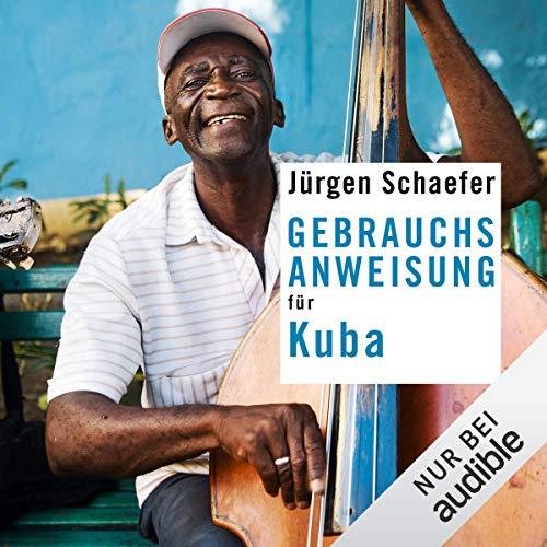 Gebrauchsanweisung für Kuba audiobook cover art