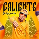 Caliente (feat. El Viejo Peluche)