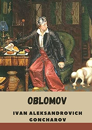 Oblomov-Penguin Classics (Illustrated) by Ivan (English Edition)