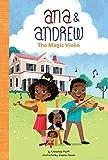 The Magic Violin (Ana & Andrew)