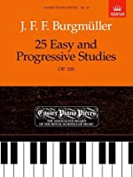 25 Easy and Progressive Studies, Op.100: Easier Piano Pieces 19 (Easier Piano Pieces (ABRSM)) by Unknown(1989-06-29)