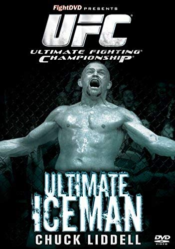 Ultimate Iceman: The Story of Chuck Lidell