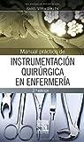 Manual Práctico De Instrumentación Quirúrgica En Enfermería - 2ª Edición...