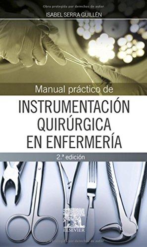 Manual Práctico De Instrumentación Quirúrgica En Enfermería - 2ª Edición
