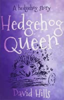A Hedgehog Story: Hedgehog Queen