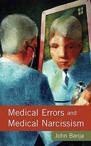 Download Medical Errors And Medical Narcissism 0763783617