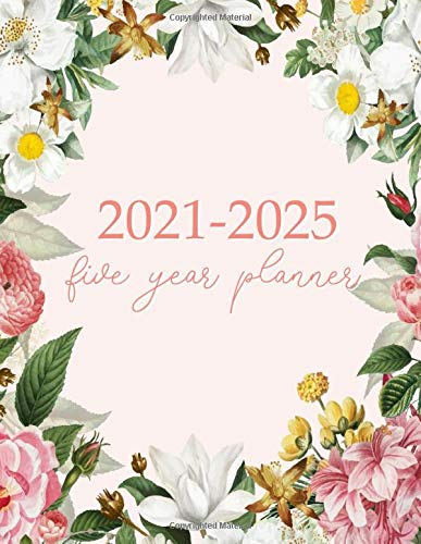 2021-2025 Five Year Planner: Monthly Logbook and Journal, 60 Months Calendar (5 Year Monthly Agenda 2020, 2021, 2022, 2023, 2024 Large Size 8.5x11)