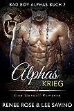 Alphas Krieg (Bad Boy Alphas 7)