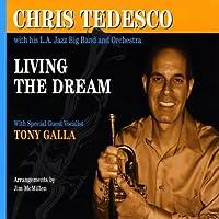 Chris Tedesco-Living the Dream