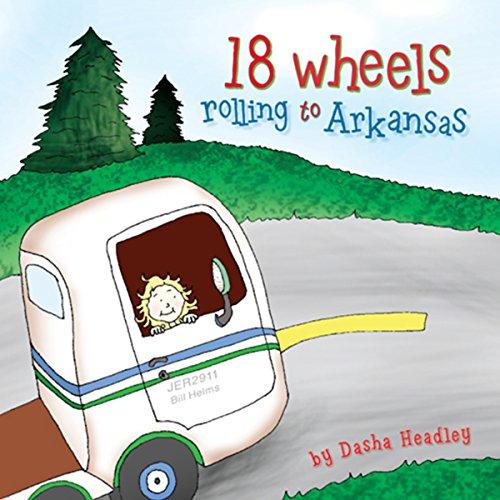 18 Wheels Rolling to Arkansas audiobook cover art