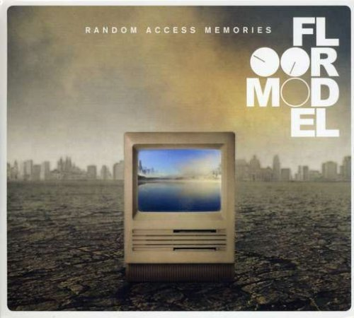 Random Access Memories by Floormodel (2008-09-02)