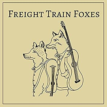 Freight Train Foxes
