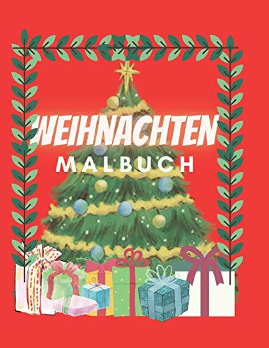 Weihnachten Malbuch: Für Kinder ab 2 Jahre Weihnachtsmann Weihnachtskugeln Weihnachtsdekor Weihnachtsbaum